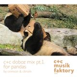 c+c mix for pandas • doboz mix part 1.