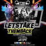 LetsTakeThemBackVol4 - Old School & Hip - Hop And RnB - Mixed By Dj Nyari