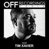 OFF Recordings Radio #29 with Tim Xavier