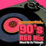 Remember Me?... 90's R&B Mix