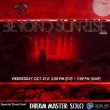 Beyond Sunrise radio...Clvii featuring Dream Master Solo (Guest Host)