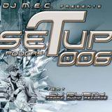 DJ M.E.C. Presents - Set Up Podcast 006 feat Rusty