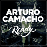 Ready Mix! Dj Arturo Camacho