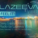 LAZEEVA RADIO SHOW #52