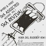 Ska Addited Vol 1- Episode 2 -Ska Revival & More