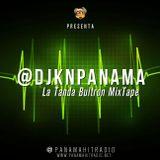 @DjKnPanama - La Tanda Bultron (Panamahitradio.net)