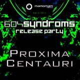 Proxima Centauri @ 604Syndroms Release Party [18.03.2017]