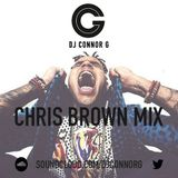 @DJCONNORG - Chris Brown Mix