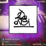 Mixtape 1.5 - R&B Classic Joints