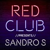 Red Club Live - Guest Mix by #Sandro.S.