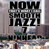 Now That's What I Call Smooth Jazz! 7