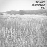 DJ Capo + Kerman + Pin&Pon DJs + Nacho Ruiz DJ - Sesiones Equivocadas #02