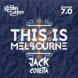 This Is Melbourne Ep.7 (Featuring Jack Colletta)