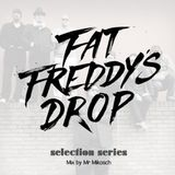 Fat Freddy's Drop - selection series