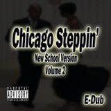 Chicago Steppin' (Volume 2)