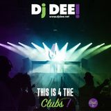 Dj Dee - This is 4 the clubs! September 2017