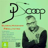 Global Mixshow Bollyctro Ep. 31- DJ Scoop 2016-02-27