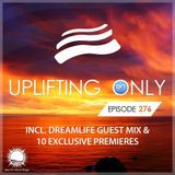 Ori Uplift - Uplifting Only 276 (incl. DreamLife Guestmix) (May 24, 2018) [All Instrumental]