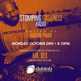 Stomping Grounds Episode 019 WSG Mr. Dex (Itch.Fm London) - 10/24/16