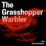 Heron presents: The Grasshopper Warbler 049 w/ Hans Bouffmyhre
