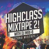 Highclass Mixtape May 2015 (DJ MAX-B)