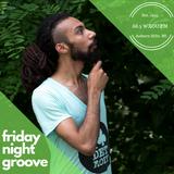 05-31-19 Friday Night Groove