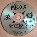 Mico X - Crazy new world ( 2001)