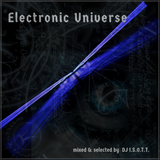 Electronic Universe   -  mixed by DJ I.S.O.T.T.