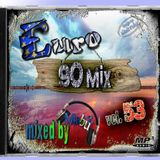Euro 90 Mix vol 53 (mixed by Mabuz)