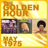 GOLDEN HOUR: MAY 1975