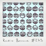 Radio Bounce #273 (w/ Marvin & Guy, Tuxedo, Maloon TheBoom, Kraftwerk ..)