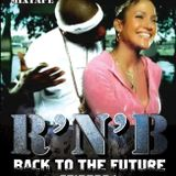 DJ LOPEZ - BACK TO THE FUTURE - EPISODE 1 RnB