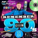 VideoDJ RaLpH - Remember 90s Vol 04