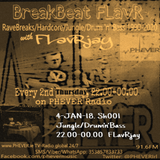 BreakBeat FLavR with FLavRjay on PHEVER 91.6FM Dublin 4-Jan-18 Sh001