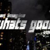 Sean Imagina - Whats Good - Episode 3 (Complextro/Electro House Mix)