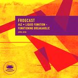 Frogcast 42: Liquid Funktion - Funktioning Breakaholic