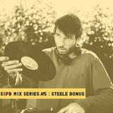 SSFB Mix Series #5: Steele Bonus