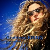 Goddess KRING podcast #39 poetry, music, monologue on mental health, singlepayer!