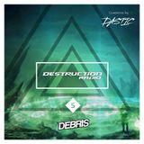 Destruction Radio 5 - Dastic Guestmix