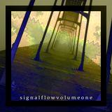 Signal Flow Volume 1