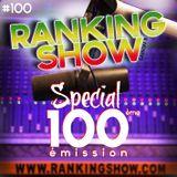 Ranking Show N°14 - Special Anniversaire 1 0 0 eme emission