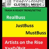 RealBuss MustBuss JussBuss Reggae Artists on the Rise YaaDBrit.