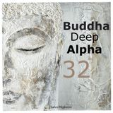 Buddha Deep Alpha 32