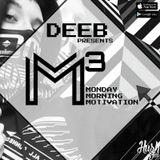 M³ – Monday Morning Motivation with dEEb – @BrandonDNB (9/25/2017)