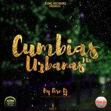Cumbias Urbanas Mix By Fire Dj La Furia De Los Mixeos - K.R.