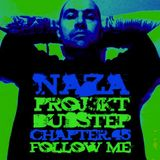 "NAZA - Proj3kt Dubstep chapter 45 ""Follow me"""