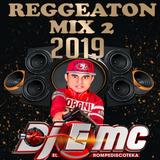 Reggeaton 2019 Mix2 _DjEmc