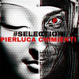 PIERLUCA CHIMIENTI  #SELECTION