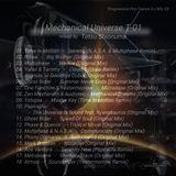 Mechanical Universe T-01 (Progressive Psy-Trance Mix 0003)