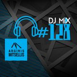 Argiris Mitsellis Presents Dj Mix #128